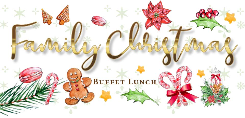 Family Christmas Buffet Lunch
