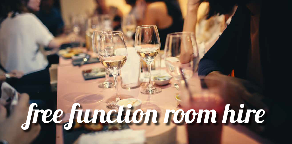 FREE FUNCTION ROOM HIRE – Book between now and Friday 1 November 2019