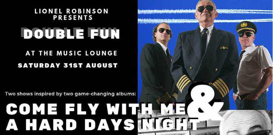 The Music Lounge Presents Lionel Robinson Double Fun