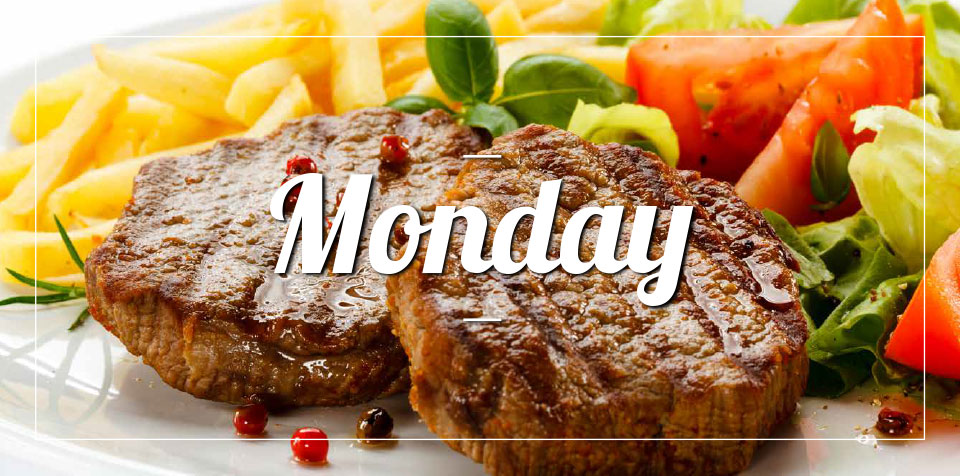MONDAY MEAL SPECIAL