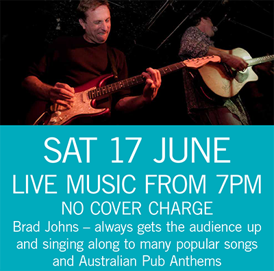 LIVE MUSIC - Brad Johns Sat 17 June 7pm