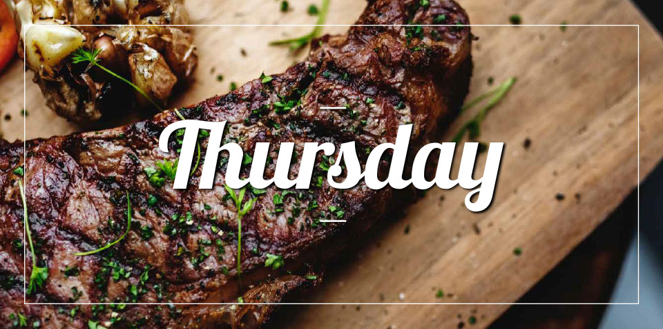 THURSDAY MEMBER'S MEAL SPECIAL
