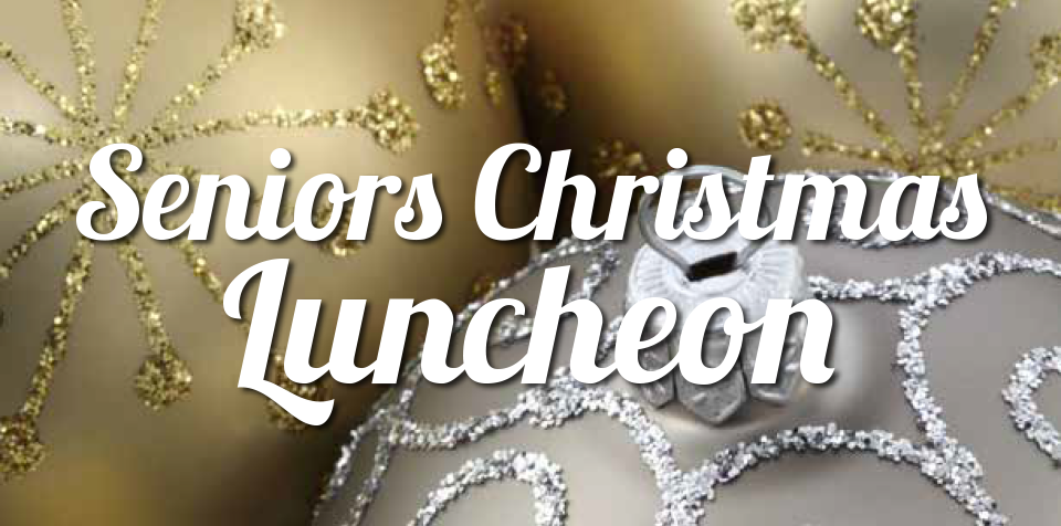 2019 Seniors Christmas Luncheon